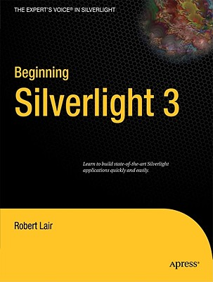 Beginning Silverlight 3 By Lair, Robert